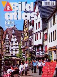HB Bildatlas: Eifel, Aachen