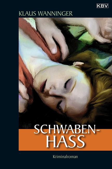 Schwaben-Hass - Klaus Wanninger [1. Auflage 2001]