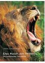 Das Reich der Wildnis: Die faszinierenden Tiere Afrikas - Christine Denis-Huot