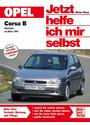 Jetzt helfe ich mir selbst (Band 168): Opel Corsa B - Dieter Korp