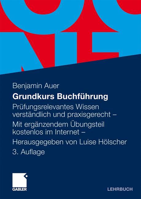 Grundkurs Buchführung: Prüfungsrelevantes Wisse...