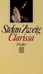 Clarissa - Stefan Zweig [3. Auflage]
