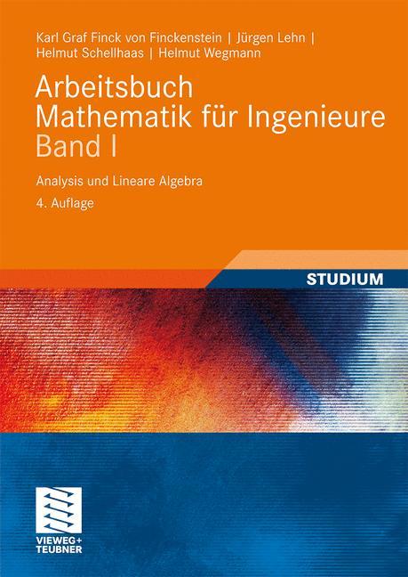 Arbeitsbuch Mathematik für Ingenieure Band 1. A...
