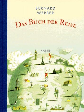 Das Buch der Reise - Bernard Werber