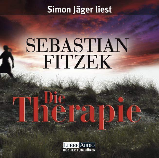 Die Therapie - Sebastian Fitzek [Audio CD]
