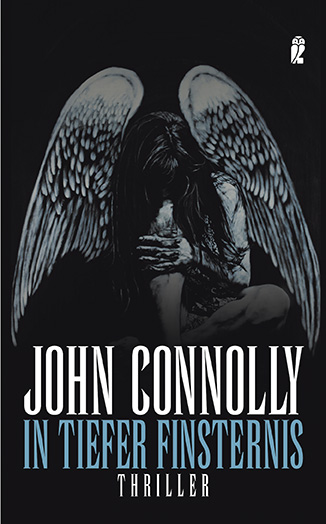 In tiefer Finsternis - John Connolly