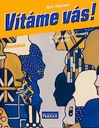 Vîtáme vás! Ein Tschechischlehrwerk für Erwachsene. Lehrbuch: Vitame vas!, Arbeitsbuch: Ein Tschechischlehrwerk für Anfä
