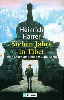 Sieben Jahre in Tibet: Mein Leben am Hofe des Dalai Lama - Heinrich Harrer