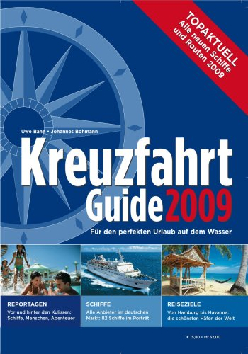 Kreuzfahrt Guide 2009 - Uwe Bahn