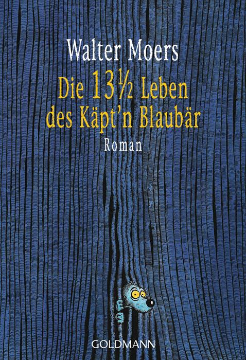Die 13 ½ Leben des Käpt´n Blaubär - Walter Moers