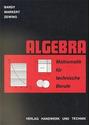 Mathematik für technische Berufe. Algebra - Peter Bardy