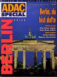 ADAC Special Berlin. Berlin, du bist dufte. Rei...