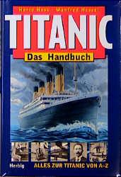 Titanic. Das Handbuch: Alles zur Titanic von A ...