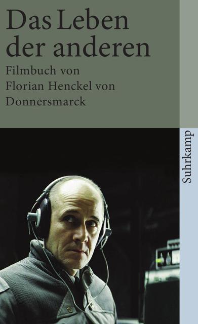 Das Leben der anderen. Filmbuch - Florian Henckel von Donnersmarck