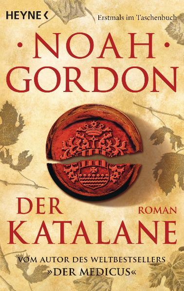 Der Katalane - Noah Gordon [6. Auflage 2009]