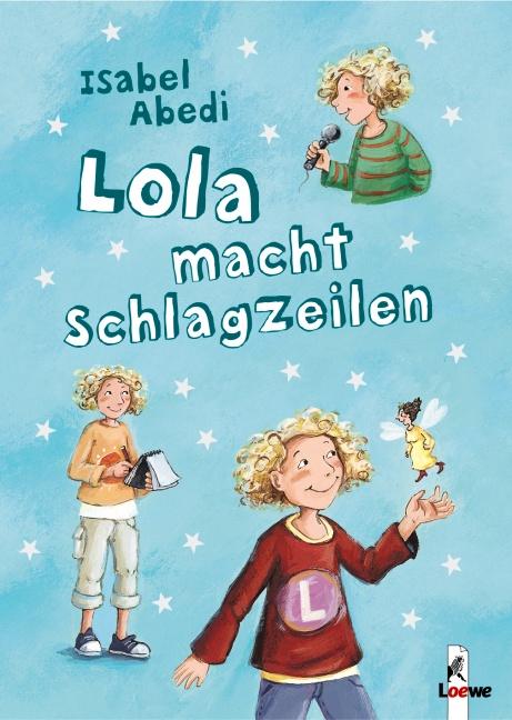 Lola macht Schlagzeilen - Isabel Abedi