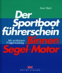 Der Sportbootführerschein Binnen Segel und Moto...
