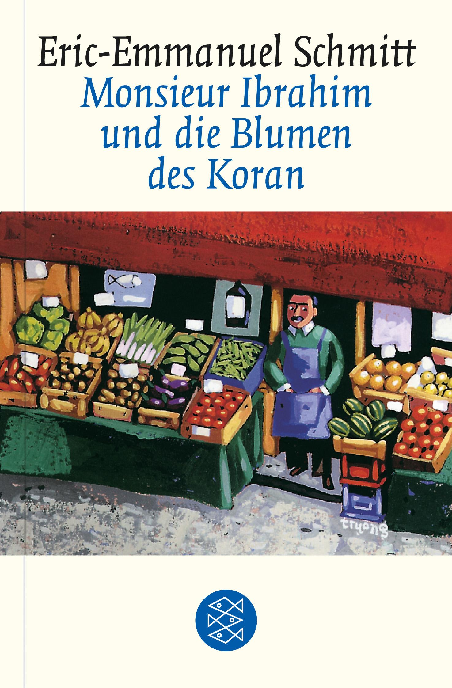 Monsieur Ibrahim und die Blumen des Koran - Eric-Emmanuel Schmitt [Gebundene Ausgabe]