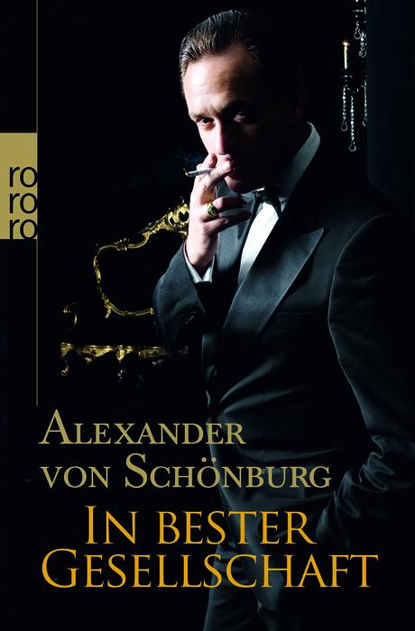 In bester Gesellschaft - Alexander von Schönburg