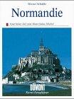 Die Normandie. Kunst - Reiseführer. Vom Seine- Tal zum Mont- Saint- Michel - Werner Schäfke