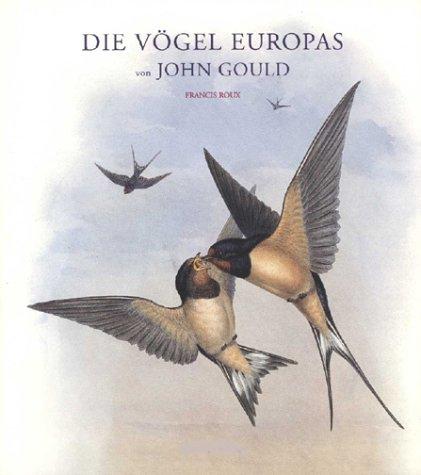 Die Vögel Europas. Eindrucksvolle Lithografien ...