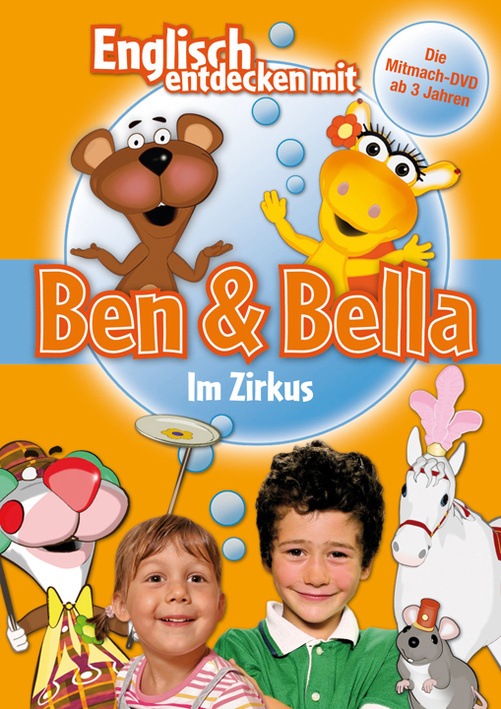 Englisch entdecken mit Ben & Bella: Im Zirkus
