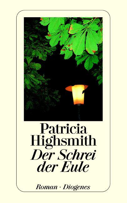 Der Schrei der Eule - Patricia Highsmith