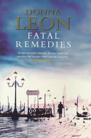 Fatal Remedies - Donna Leon
