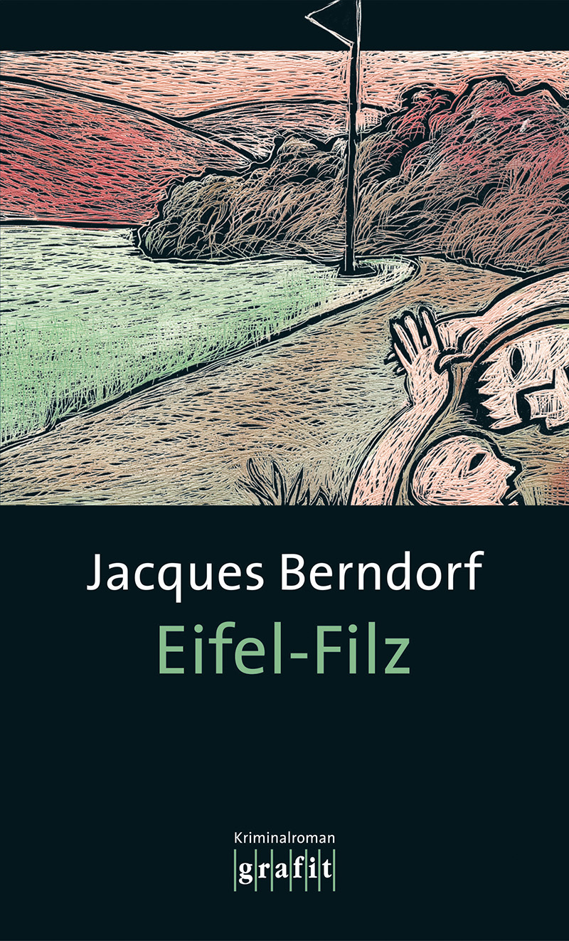 Eifel-Filz. Der dritte Eifel-Krimi mit Siggi Ba...