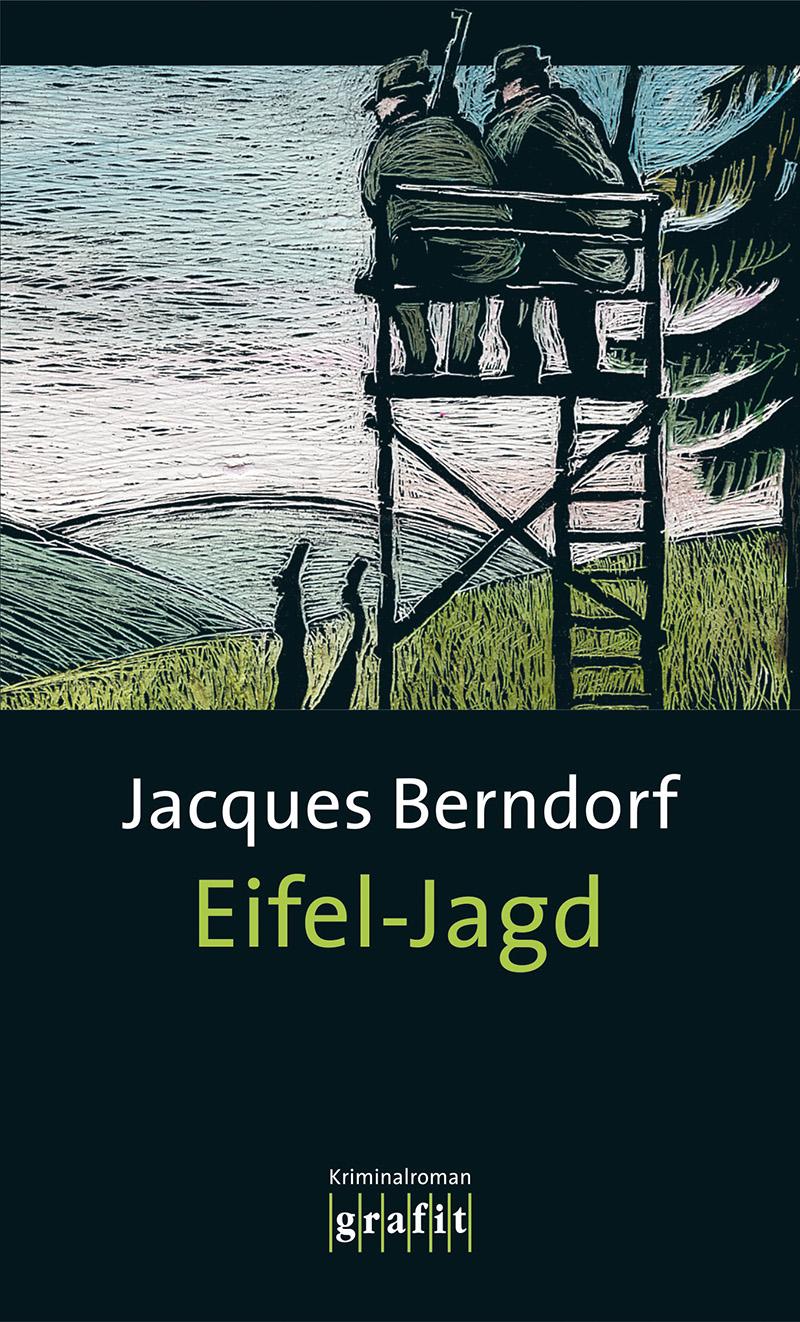 Eifel-Jagd: Der siebte Eifel-Krimi mit Siggi Ba...