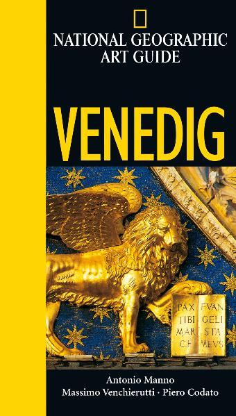 National Geographic Art Guide Venedig - Antonio Manno