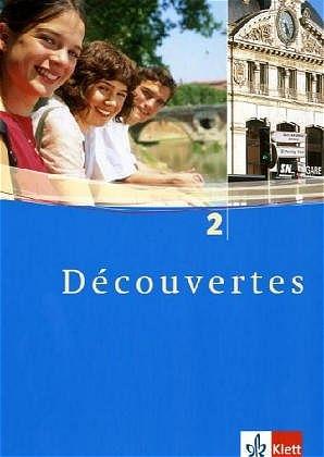 Découvertes: Decouvertes 2. Schülerbuch. Alle B...