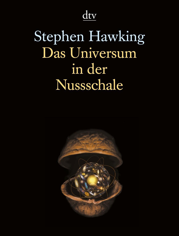 Das Universum in der Nussschale - Stephen Hawking
