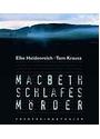 Macbeth: Schlafes Mörder - Elke Heidenreich