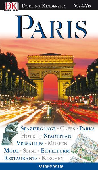 Vis a Vis Reiseführer: Paris - Spaziergänge, Ca...