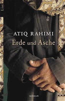 Erde und Asche - Atiq Rahimi