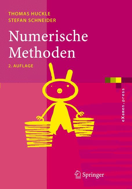 Numerische Methoden: Eine Einführung für Inform...