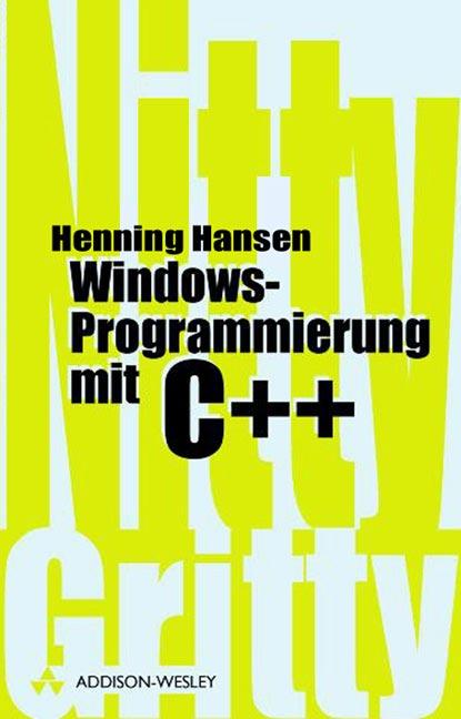 Windows-Programmierung mit C++ . - Henning Hansen