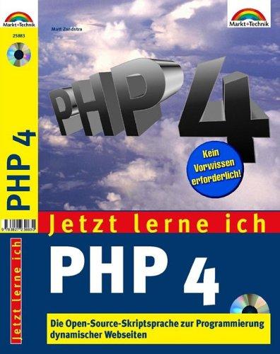 Jetzt lerne ich PHP 4 . Die OpenSource-Skriptsp...