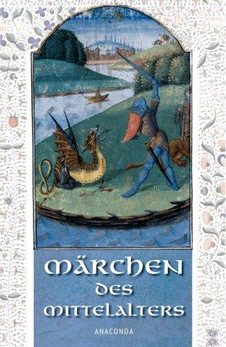 Die Märchen des Mittelalters - Erich Ackermann