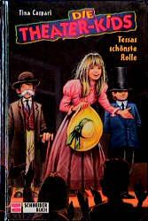 Die Theater-Kids, Bd.2, Tessas schönste Rolle -...