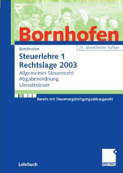 Steuerlehre 1, Rechtslage 2005 - Manfred Bornhofen