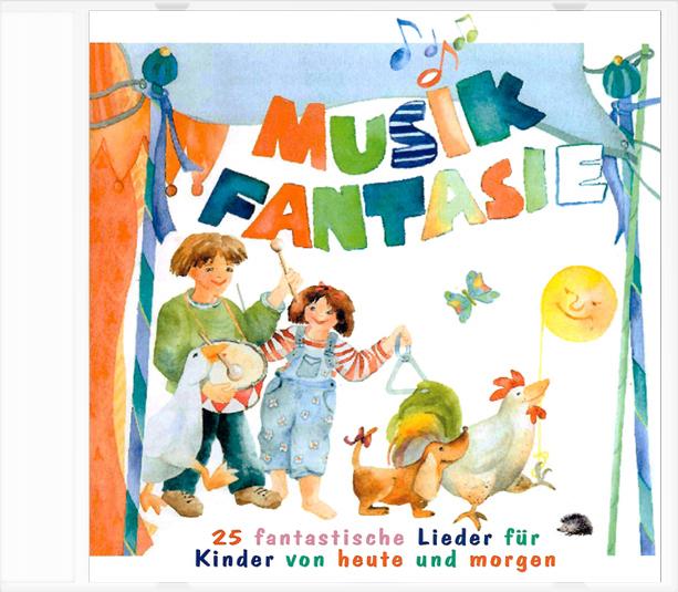 Musik-Fantasie, Die Lieder, 1 CD-Audio - Karin ...