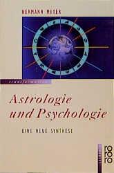 Astrologie und Psychologie: Eine neue Synthese ...