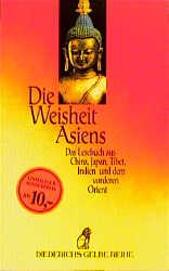 Die Weisheit Asiens - Michael Günther