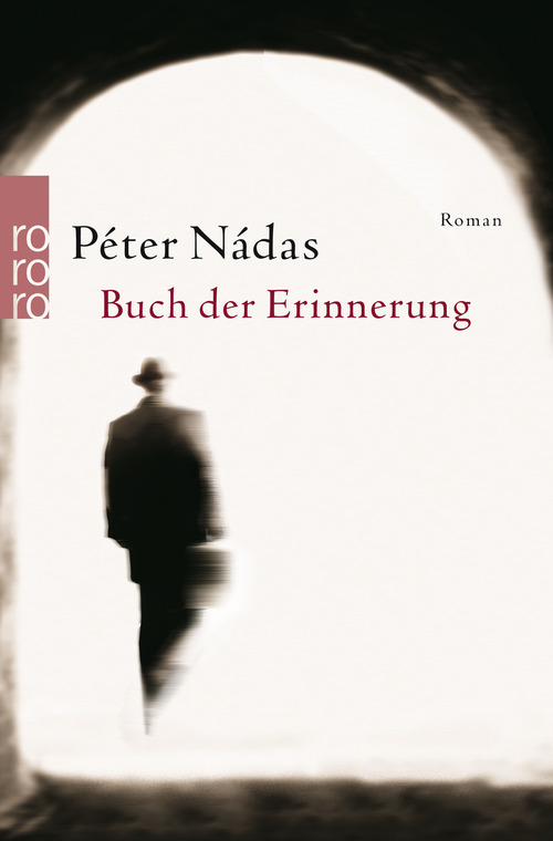 Buch der Erinnerung - Peter Nadas