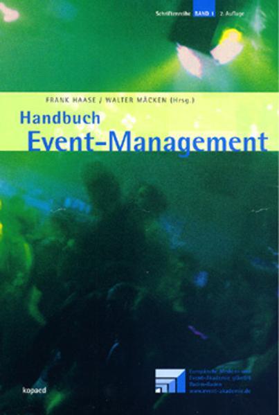 Handbuch Event-Management - Frank Haase, Walter Mäcken (Hrsgs.)