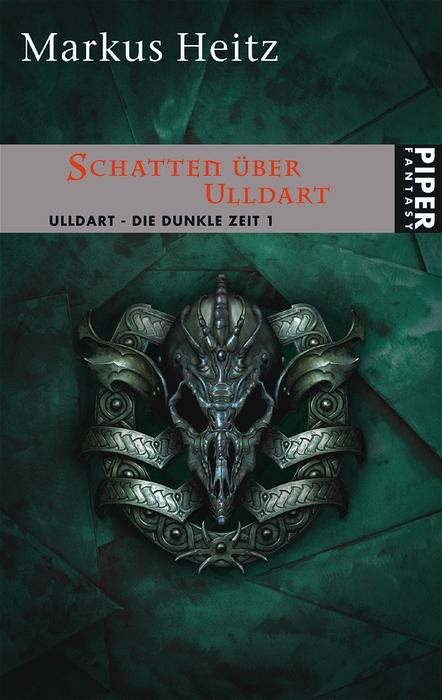 Schatten über Ulldart. Ulldart - Die Dunkle Zeit 01 - Markus Heitz