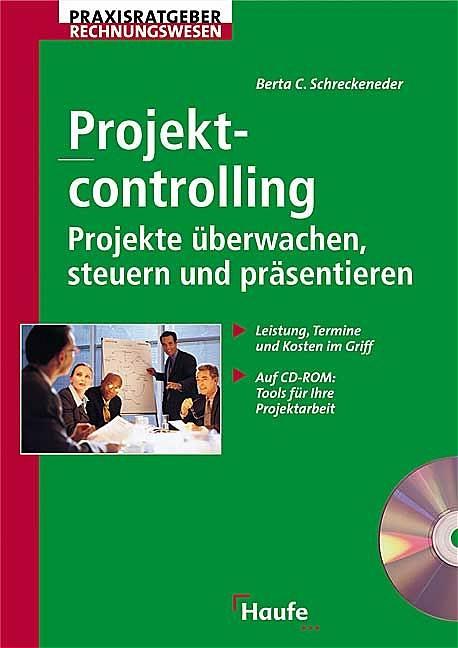 Projektcontrolling. Projekte überwachen, bewert...