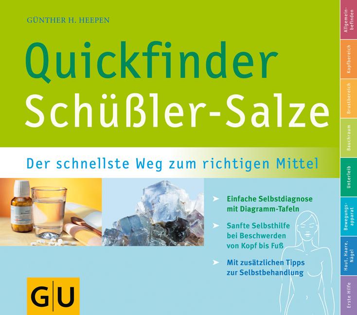 Quickfinder Schüßler-Salze: Der schnellste Weg zum richtigen Mittel - Günther H. Heepen